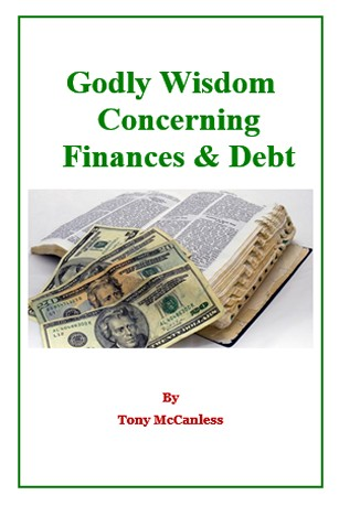 Godly Wisdom Concerning Finances & Debt